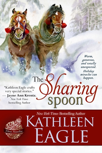 The Sharing Spoon ebook by Kathleen Eagle