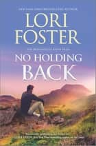 No Holding Back - A Novel ebook by