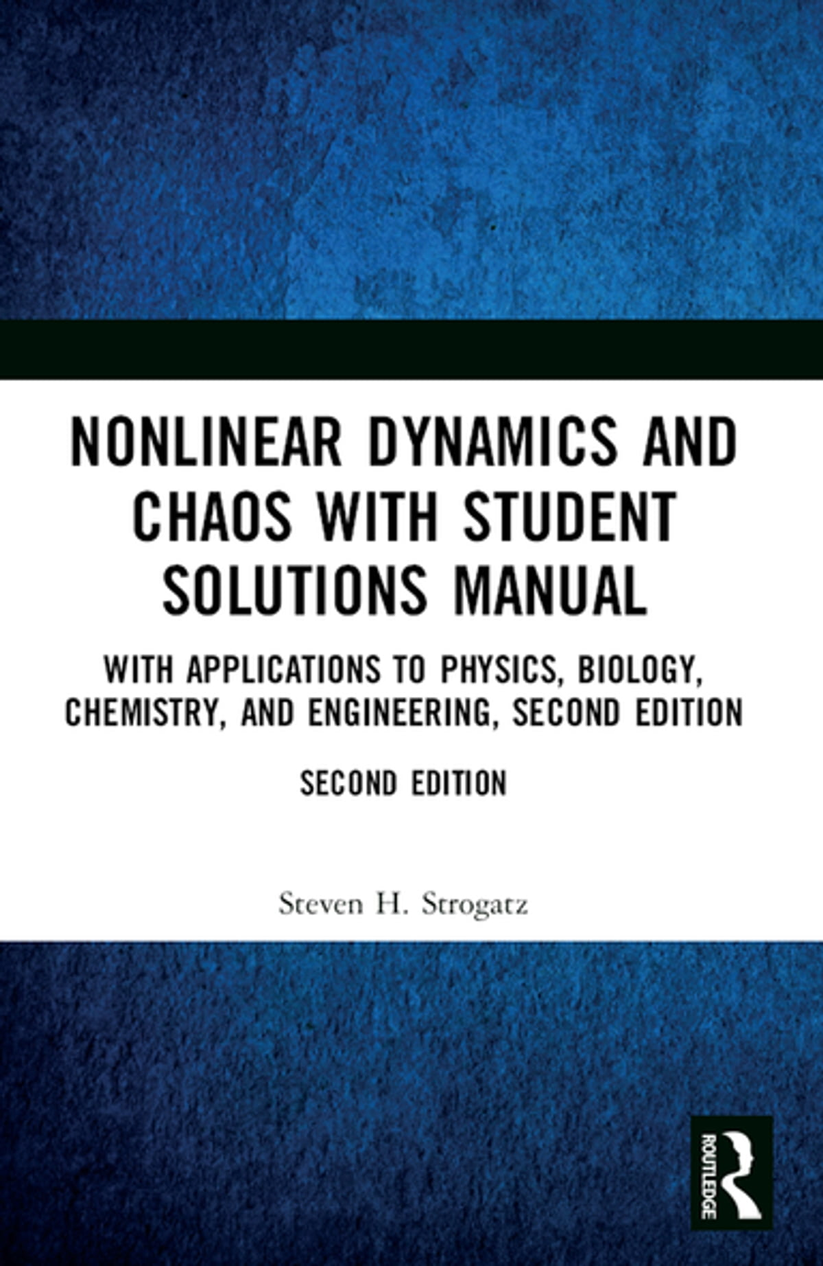 Nonlinear Dynamics and Chaos with Student Solutions Manual eBook by Steven  H. Strogatz - 9780429680151 | Rakuten Kobo