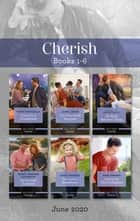Cherish Box Set 1-6 June 2020/Coming to a Crossroads/Their Nine-Month Surprise/The Secret Between Them/Her Savannah Surprise/Her Cowboy Sweet ebook by Marie Ferrarella, Nancy Robards Thompson, Helen Lacey,...