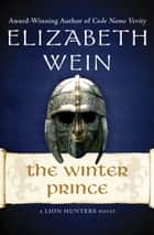 The Winter Prince ebook by Elizabeth Wein