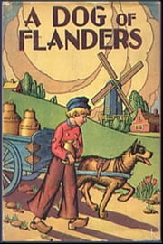 A Dog of Flanders ebook by Louise de la Ramee