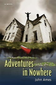 Adventures in Nowhere ebook by John Ames