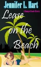 Lease on the Beach - Damaged Goods ebook by Jennifer L Hart