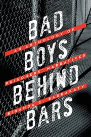 BAD BOYS BEHIND BARS ebook by Binanda C. Barkakaty