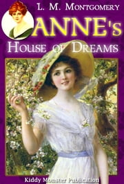 Anne's House of Dreams By L. M. Montgomery - With Summary and Free Audio Book Link ebook by L. M. Montgomery