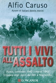 Tutti i vivi all'assalto ebook by Alfio Caruso