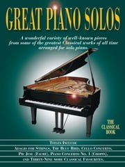 Great Piano Solos: The Classical Book ebook by Wise Publications