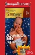 All-American Baby ebook by Peg Sutherland