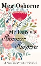 Mr Darcy's Summer Surprise ebook by