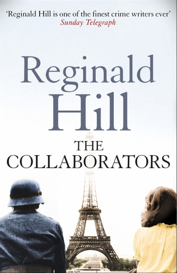 The Collaborators ebook by Reginald Hill