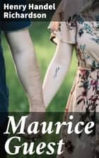 Maurice Guest ebook by