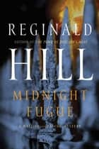 Midnight Fugue ebook by Reginald Hill