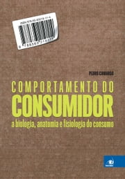 Comportamento do Consumidor ebook by Kobo.Web.Store.Products.Fields.ContributorFieldViewModel