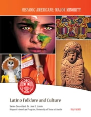 Latino Folklore and Culture ebook by Bill Palmer