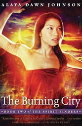 The Burning City ebook by Alaya Dawn Johnson