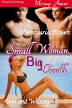 Small Woman, Big Trouble ebook by