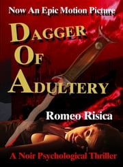 Dagger of Adultery ebook by Romeo Risica