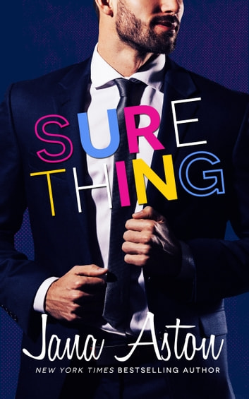Sure Thing ebook by Jana Aston
