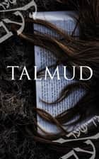 Talmud ebook by Various Authors