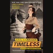 Timeless audiobook by Gail Carriger