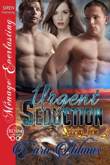 Urgent Seduction ebook by Cara Adams