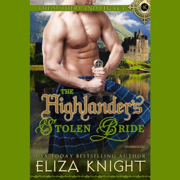 The Highlander's Stolen Bride audiobook by Eliza Knight