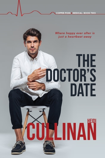 The Doctor's Date ebook by Heidi Cullinan