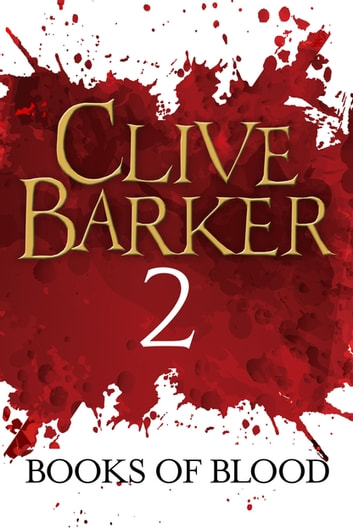 Books of Blood Volume 2 ebook by Clive Barker