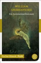 Ein Sommernachtstraum - Komödie ebook by William Shakespeare, August Wilhelm Schlegel