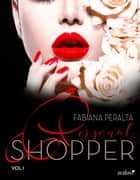 Personal shopper, vol. 1 ebook by Fabiana Peralta