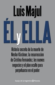 Él y ella ebook by Luis Majul