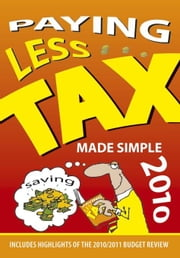 Paying less tax made simple 2010 ebook by Metz, Ralf