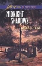 Midnight Shadows - A Riveting Western Suspense ebook by Carol J. Post