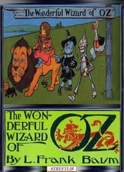The Wonderful Wizard of Oz ebook by L. Frank Baum,L. Frank Baum,L. Frank Baum