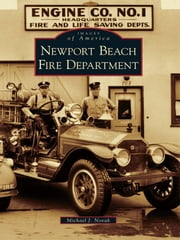 Newport Beach Fire Department ebook by Michael J. Novak
