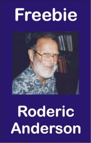 Freebie ebook by Roderic Anderson