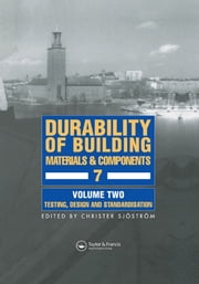 Durability of Building Materials and Components 7 - Proceedings of the seventh international conference ebook by Christer Sjostrom