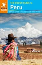 The Rough Guide to Peru ebook by Rough Guides