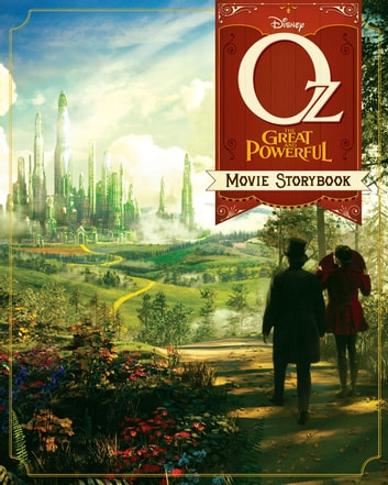"Oz (Film) ""Land of Oz"" Storybook - Movie Storybook ebook by Disney Book Group"