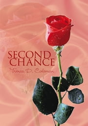 Second Chance ebook by Trenia D. Coleman
