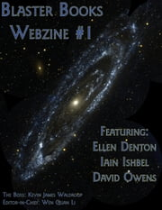 Blaster Books wedzine #1 ebook by Iain Ishbel,Ellen Denton,David A owens