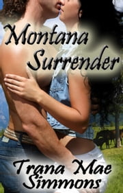 Montana Surrender ebook by Trana Mae Simmons