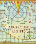 Fairground Lights ebook by Fran Nuño, Enrique Quevedo, Jon Brokenbrow