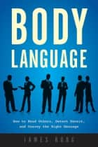 Body Language ebook by James Borg