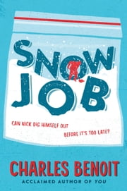 Snow Job ebook by Charles Benoit