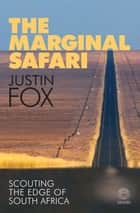 The Marginal Safari ebook by Justin Fox