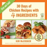 30 Days of Chicken Recipes with 4 Ingredients ebook by Kim McCosker