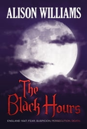 The Black Hours ebook by Alison Williams