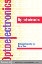 Optoelectronics ebook by Rosencher, Emmanuel